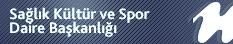 Sağlık Kültür ve Spor Daire Başkanlığı
