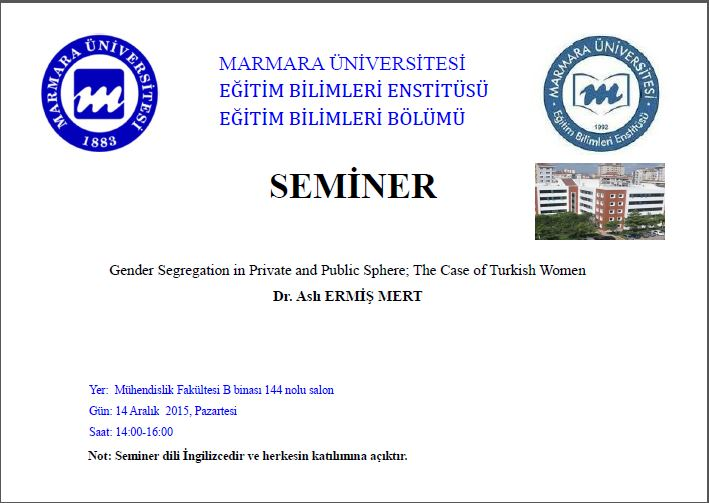 Gender Segregation in Private Public Sphere;The Case of Turkish Women
