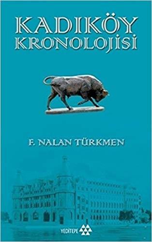 Nalan Türkmen, Kadıköy Kronolojisi