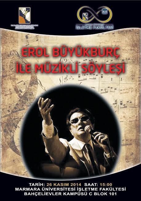 Türk Pop Müziğinin Kurucusu Sn. Erol Büyükburç Fakültemizde