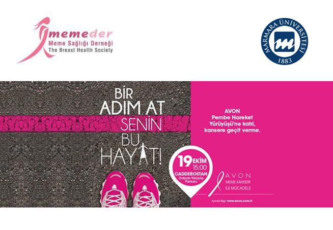 """Marmara Üniversitesi ve Meme Sağlığı Derneği İşbirliği ile """"Pembe Hareket Yürüyüşü"""" Bir Adım At Senin Bu Hayat!"""