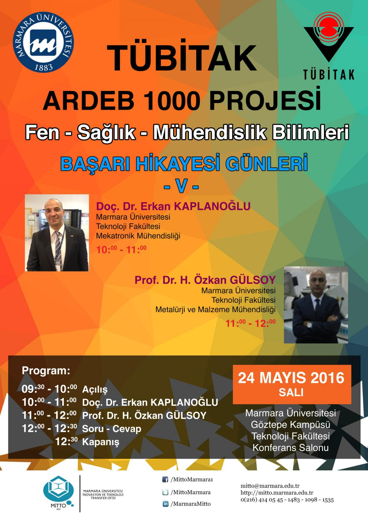 The Success Stories Dates Event of Tubitak ARDEB 100 Project Was Performed
