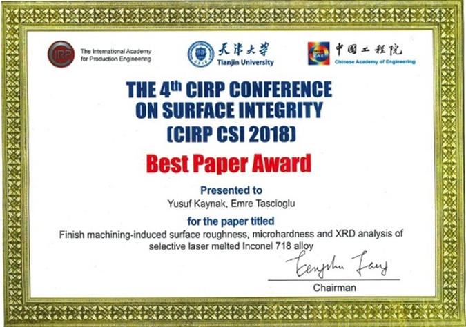 "Lecturer Assoc. Prof. Yusuf Kaynak PhD received the ""Best Paper "" award  from the CIRP Conference"